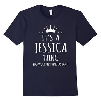 It's A Jessica Thing You Wouldn't Understand Shirt