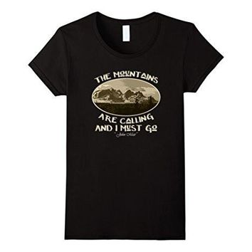The Mountains Are Calling Sepia John Muir Quote T Shirt