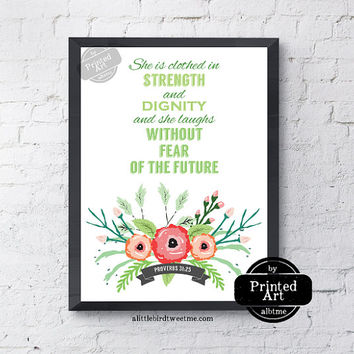 She is Clothed in Strength Print. Printable Floral Wreath Art. Proverbs 31:25. Scripture Gifts. PF164