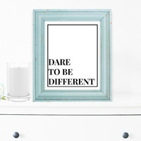 Inspirational Print, Wall Decor, Typography Wall Art, Motivational Print, Inspirational Poster, Teen Gift Ideas, Shabby Chic - PT0037
