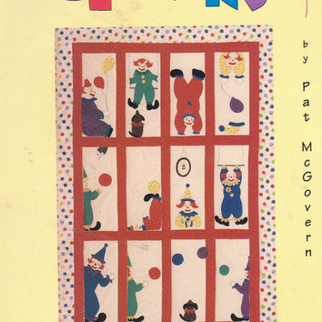 Here Come the Clowns book with circus and clown applique patterns for children of all ages quilting booklet by Pat McGovern