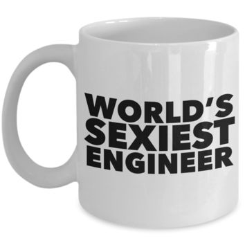 World's Sexiest Engineer Mug Gift Ceramic Coffee Cup