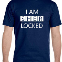 I AM SHER LOCKED , Sherlock Holmes Men's T-Shirt