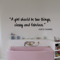 Coco Chanel A Girl Should Be Two Things, Classy and Fabulous Wall Decal Vinyl