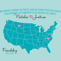 Best Friends Map, Long Distance Personalized Map Art Print, 8x10 - Birthday Gift for Best Friend, Sister, Quote