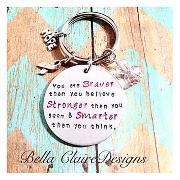 Breast Cancer Awareness Keychain, Inspirational Keychain, You Are Braver Keychain, Strength Keychain, Pink Ribbon Key, Graduation Keychain