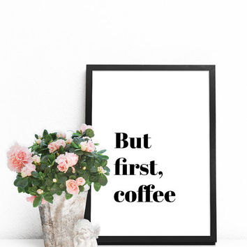 Home wall art, Extra large wall art, Affordable art, But first coffee print, Cheap wall decor, Big wall art, Black and white wall decor