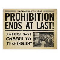 Prohibition Ends At Last Prints