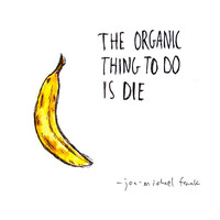 The Organic Thing To Do - Original Illustration