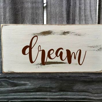DREAM Rustic Sign / Distressed Wooden Sign / DREAM Vintage Sign / DREAM Rustic Sign