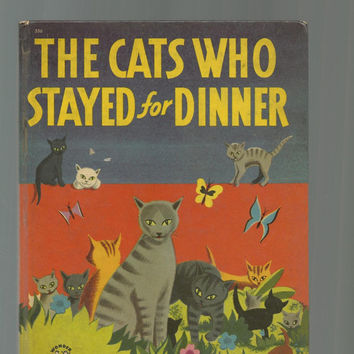 Vintage Children's Book, 1951 Wonder Book, The Cats Who Stayed For Dinner, 1951 Vintage Hardcover Book, Nice Color Illustrations, Cute Story