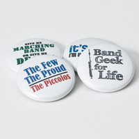 Piccolo Band Geek plus three Marching Band buttons or magnets - size one inch