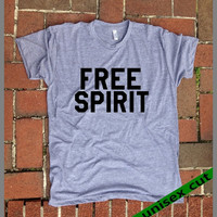 FREE SPIRIT. Unisex heather gray tri blend T shirt .Women Men Clothing. Pride. Dreamer. Traveler. Spiritual. Love. Soul.  Love. peace.