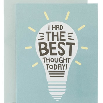 Best Thought Today Was You Card