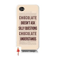 Chocolate Understand... 4 case, Iphone case, Iphone 4s case, Iphone 4 cover, i phone case, i phone 4s case