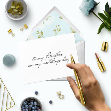 To my brother on my wedding day-Affordable wedding day cards-Printable modern calligraphy wedding card for brother-Wedding card for sibling