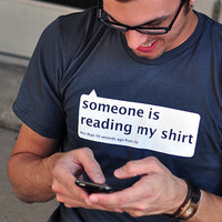 Someone Is Reading My Shirt T-Shirt | SnorgTees