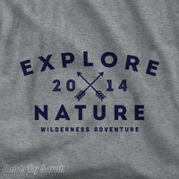 Personalized Explore Nature T-Shirt - Wilderness Adventure TShirt Men's Women's Year Outdoors Tee
