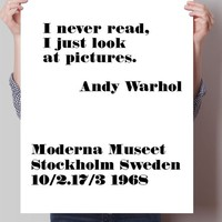 Andy Warhol Quote Print, I never read