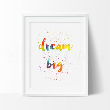 Dream Big Inspirational Quote