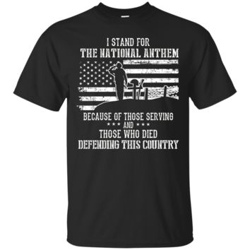 I Stand For The National Anthem - Veteran Pride T-Shirt