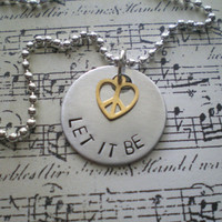 let it be  hand stamped beatles inspired necklace by JanelleyBeads