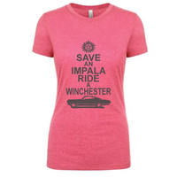 Save an Impala Ride a Winchester - Supernatural Inspired - Women's Poly/Cotton T-Shirt