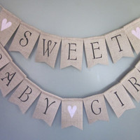 Baby Girl Shower Banner - Sweet Baby Girl Banner - Girl Shower Burlap Banner - Rustic Chic Baby Girl Shower - Baby Girl Garland Bunting