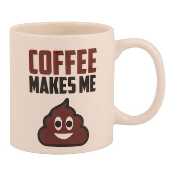 JUST FUNKY Makes Me Poop Coffee Mug
