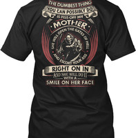 Don't Piss Off My MOTHER Funny T-Shirt