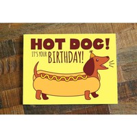 Hot Dog! Dachshund Birthday Card