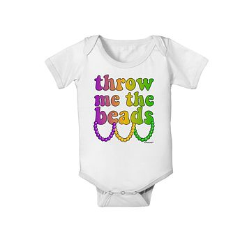 Throw Me The Beads - Mardi Gras Baby Romper Bodysuit by TooLoud