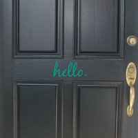 Hello door decal Hello door sticker Hello decal Hello Sticker Front door decal Front door sticker Wall decal Wall decor Door quote decal