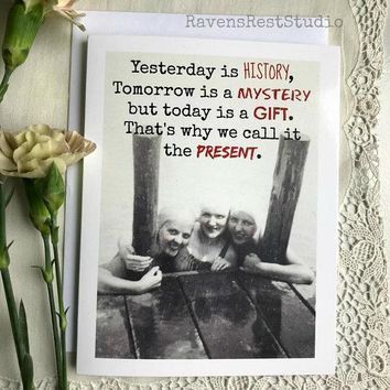 Today Is Gift That's Why We Call It The Present Funny Vintage Style Happy Birthday Card Friends Birthday Greeting Card FREE SHIPPING