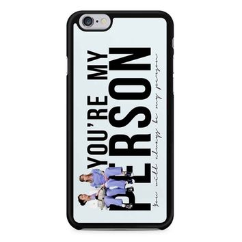 Grey S Anatomy - My Person iPhone 6/6s Case