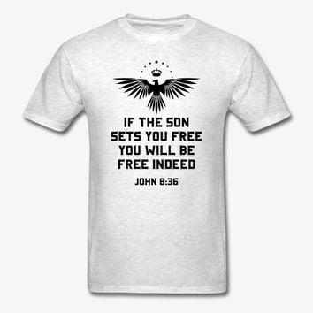 If the Son Sets You Free | Christian | Faith T-Shirt | Christian Life Apparel