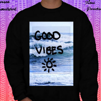 Good Vibes Crewneck Sweatshirt by TribalParadise on Etsy