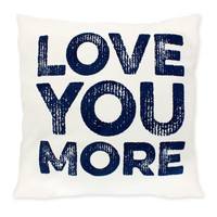 Simply Southern Love You More Pillow