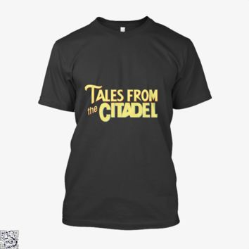 Tales From The Citadel, Rick And Morty Shirt
