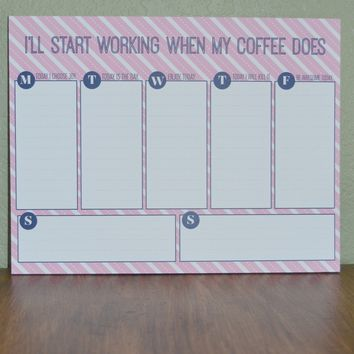 I'll Start Working when my Coffee Does Deskpad