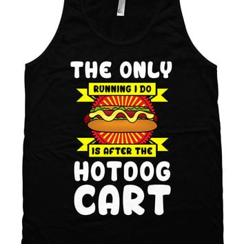 Funny Running Tank The Only Running I Do Is After The Hot Dog Truck Funny Gym Tank Fitness Clothing American Apparel Unisex Tank WT-193