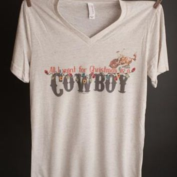 "Gina ""All I Want For Christmas Is A Cowboy"" V Neck Tee"