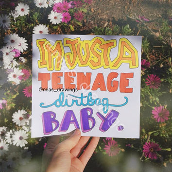 Teenage dirtbag lyric art