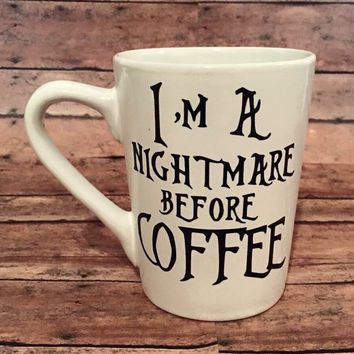 I'm a nightmare before coffee nightmare before Christmas Jack coffee mug