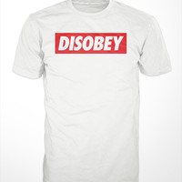 Disobey T-Shirt - obey streetwear urban mens gift tshirts no rules rebel outlaw parody tee hip hop rap funny graphic shirt