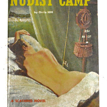 Vintage 50s Nudist Camp by Orrie Hitt Beacon Sleaze Pulp Novel Paperback Book