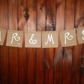 Burlap Wedding Banner - Mr. & Mrs. Banner - Rustic Wedding Decor