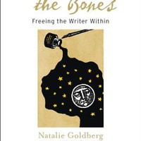 Writing Down the Bones: Freeing the Writer Within | IndieBound.org