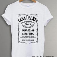 lana del rey born to die shirt lana del rey t-shirt printed black and white unisex size (CR-4)