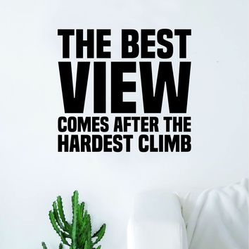 The Best View Quote Wall Decal Sticker Bedroom Living Room Art Vinyl Inspirational Motivational Teen Gym School Sports